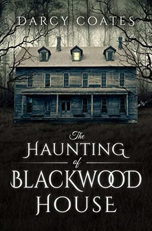 Haunting of Blackwood House